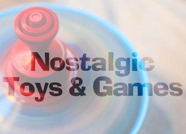 Nostalgic Toys & Games