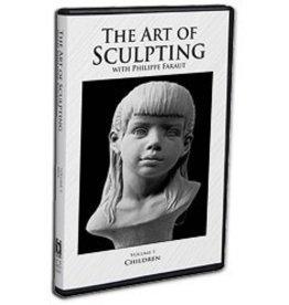 Faraut DVD #1: The Art of Sculpting with Philippe Faraut: Children