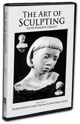 Faraut DVD #2: The Art of Sculpting with Philippe Faraut: Expressions and Facial Construction