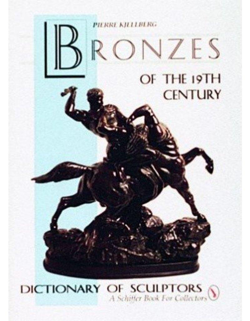 Schiffer Publishing Bronzes of 19th Century Kjellberg Book