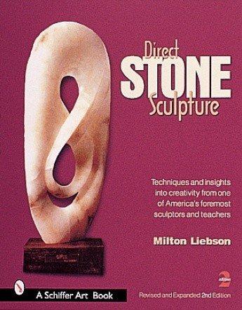 Schiffer Publishing Direct Stone Sculpture Liebson Book