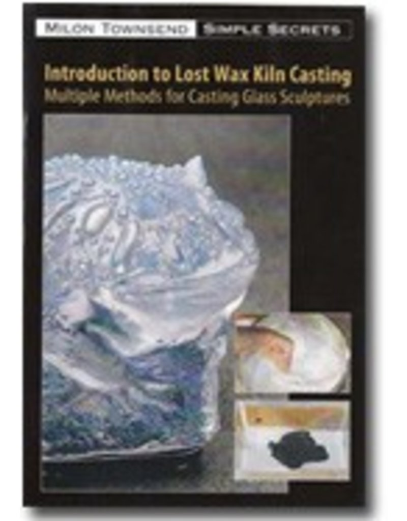 Lost Wax Glass Milon Townsend 2 DVD Set