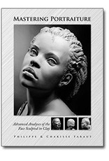 PCF Studio Mastering Portraiture: Advanced Analyses of the Face Sculpted in Clay Faraut Book #2
