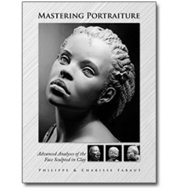 Mastering Portraiture: Advanced Analyses of the Face Sculpted in Clay Faraut Book #2