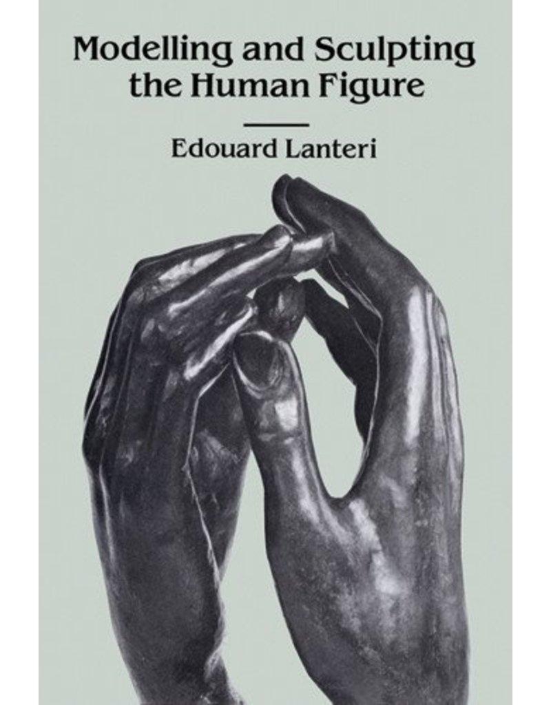 Modeling And Sculpting Human Figures Lanteri Book