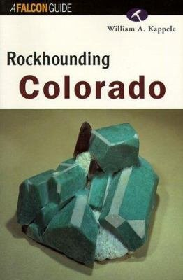 Rockhounding Colorado Book