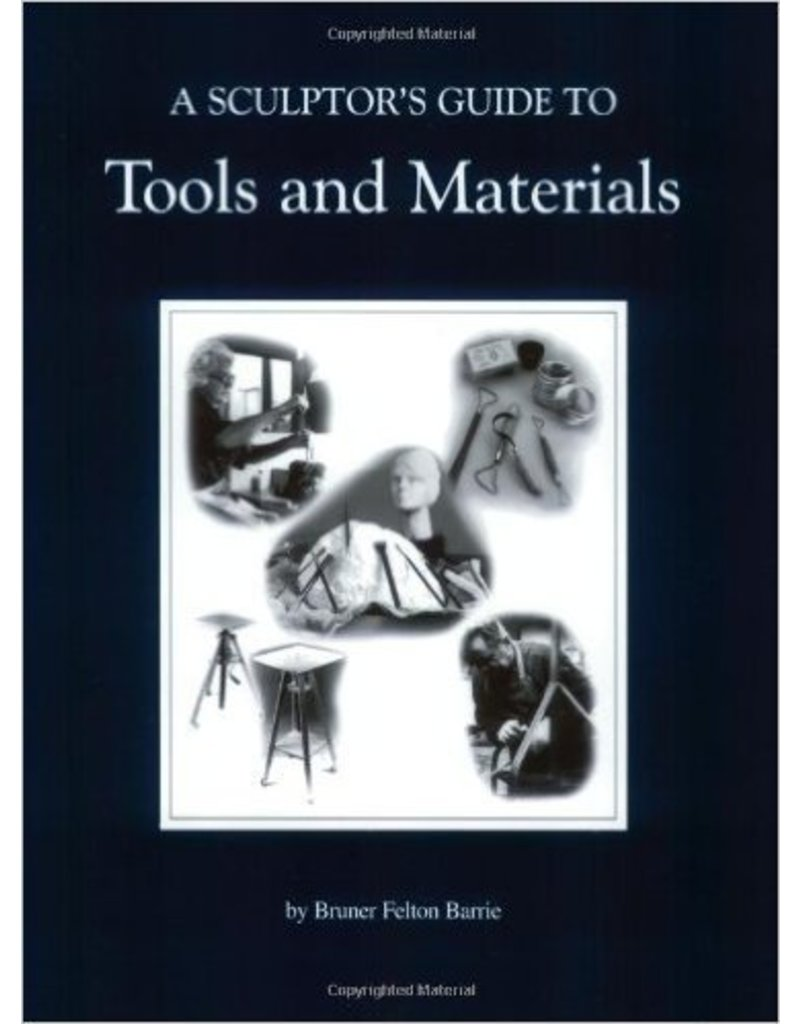 Sculpture House A Sculptor's Guide To Tools And Materials Book by Bruner Barrie