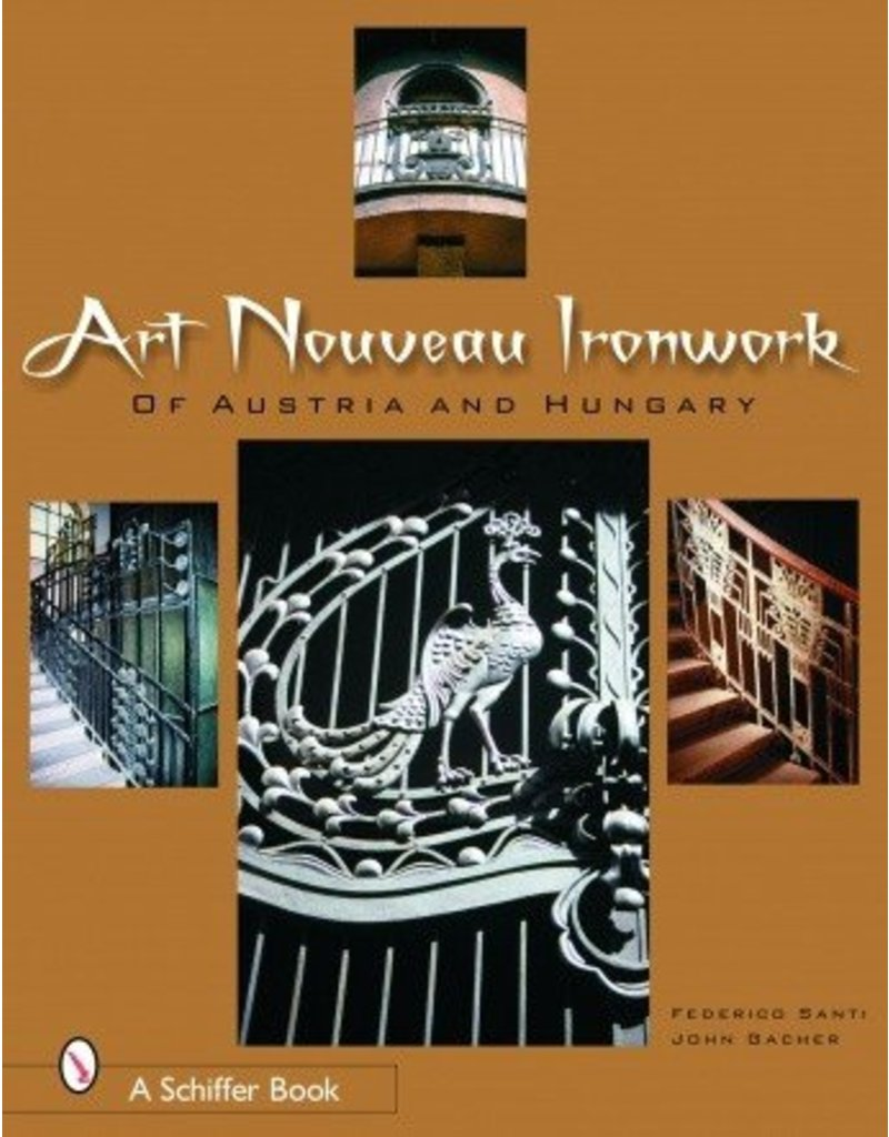 Schiffer Publishing Art Nouveau Iron Work Santi & Gacher Book