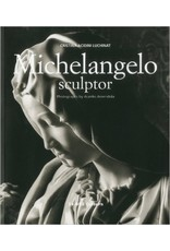 Michelangelo Sculptor by Luchinat