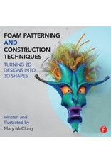 Foam Patterning and Construction Techniques Turning 2D Designs into 3D Shapes