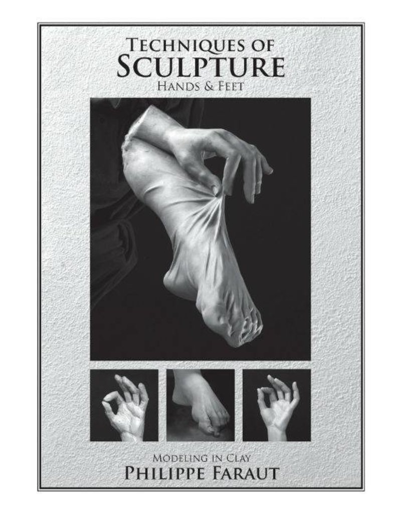 Faraut DVD #6: Techniques of Sculpture: Hands & Feet