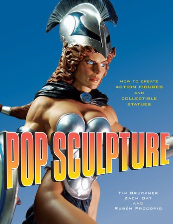 POP Culture How to Create Action Figures and Collectible Statues