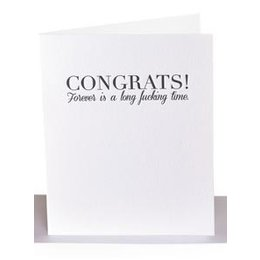 Paper Epiphanies Forever is a Long Fucking Time Greeting Card