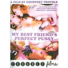 Trouble Films My Best Friend's Perfect Pussy DVD
