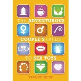 Cleis Press Adventurous Couple's Guide to Sex Toys, The