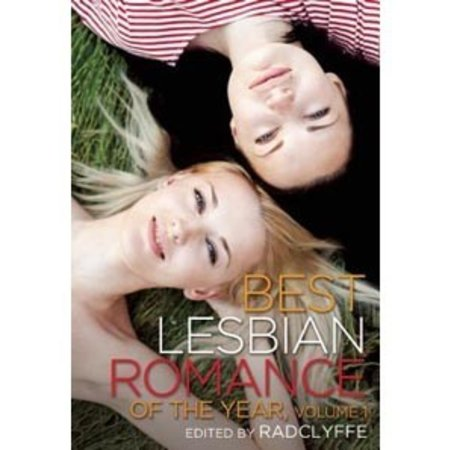 Cleis Press Best Lesbian Romance of the Year, Volume 1