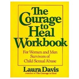 William Morrow Courage to Heal Workbook, The