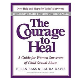 William Morrow Courage to Heal, The