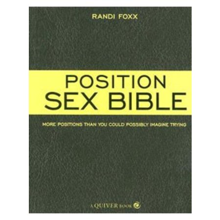 Quiver Position Sex Bible, The