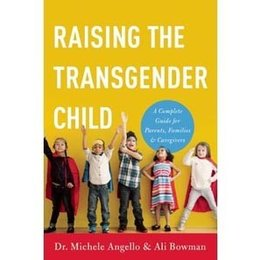 Seal Press Raising The Transgender Child