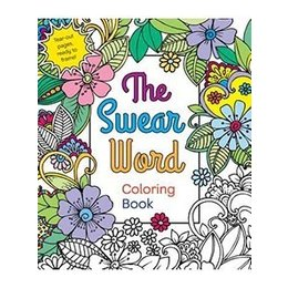 St. Martins Swear Word Coloring Book Adult Coloring Book