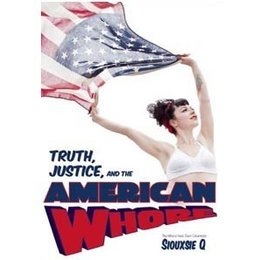 Three L Media Truth, Justice, and the American Whore