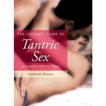 Skyhorse Publishing Ultimate Guide to Tantric Sex, The