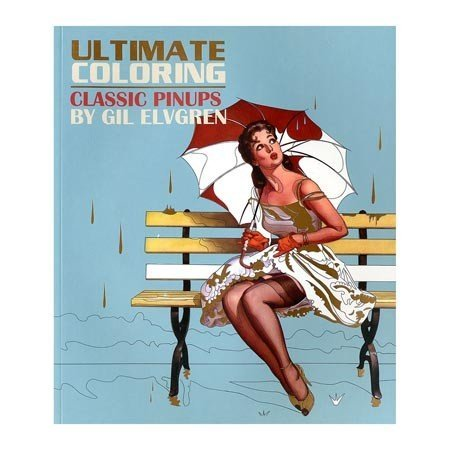 Thunder Bay Press Ultimate Coloring: Classic Pin-ups by Gil Elvgren
