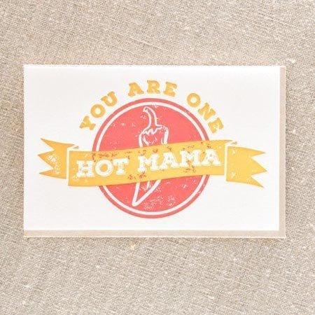 Pike Street Press Hot Mama Greeting Card