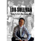 Transgress Press Lou Sullivan: Daring to be a Man Among Men