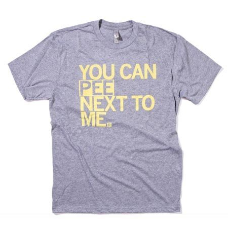Raygun You Can Pee Next To Me T-Shirt Classic Cut