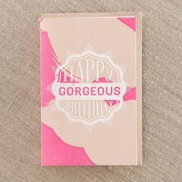 Pike Street Press Happy Birthday Gorgeous Greeting Card