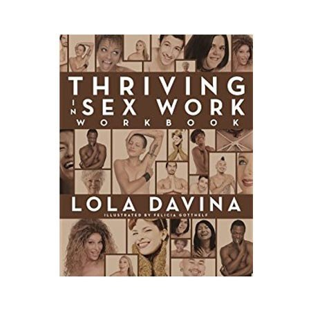 Erotic as Power Press Thriving in Sex Work Workbook