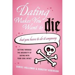 William Morrow Dating Makes You Want to Die