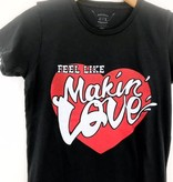 Bandit Brand Bandit Brand Feel Like Makin' Love Women's Tee
