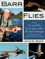 Anglers Books Barr Flies, How to Tie and Fish Copper John, the Barr Emerger
