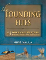 Anglers Books The Founding Flies, Mike Valla