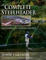 Anglers Books The Complete Steelheader <br />
