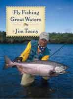 Anglers Books Fly Fishing Great Waters by Jim Teeny