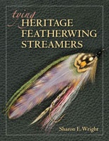 Anglers Books Tying Heritage Featherwing Streamers, Sharon E. Wright