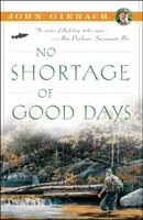 Anglers Books No Shortage of Good Days by John Gierach