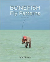 Anglers Books Bonefish Fly Patterns, By Dick Brown