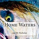 Jay Nicholas Home Waters, By Jay Nicholas