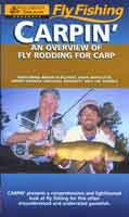 Anglers Books Carpin' An Overview of Fly Rodding for Carp, Brian Flechsig with Dave Whitlock, Michael Bennett & Jim Andrix
