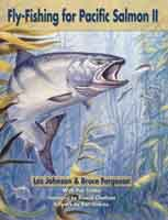 Anglers Books Fly-Fishing For Pacific Salmon II by Les Johnson & Bruce Ferguson