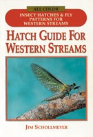 Anglers Books Hatch Guide to Western Streams by Jim Schollmeyer