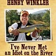 Anglers Books I've Never Met an Idiot on the River, Henry Winkler