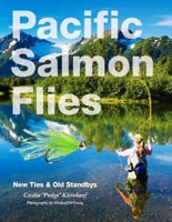 "Angler Sport Pacific Salmon Flies: New Ties and Old Standbys by Cecilia ""Pudge"" Kleinkauf"