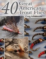 Anglers Books 40 Great American Trout Flies