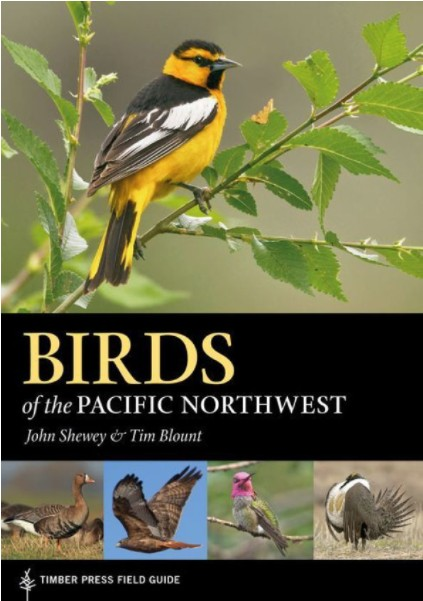Workman Publishing Co Birds of the Pacific Northwest, By John Shewey & Tim Blount